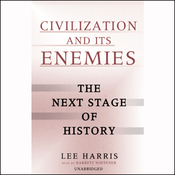 Civilization and Its Enemies: The Next Stage of History (Unabridged) audiobook download