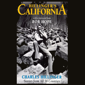 Hillinger's California: Stories from All 58 Counties (Unabridged) audiobook download