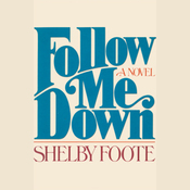 Follow Me Down (Unabridged) audiobook download