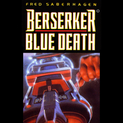 Berserker Blue Death (Unabridged) audiobook download