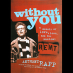 Without-you-a-memoir-of-love-loss-and-the-musical-rent-unabridged-audiobook