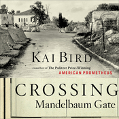 Crossing Mandelbaum Gate: Coming of Age Between the Arabs and Israelis, 1956-1978 (Unabridged) audiobook download