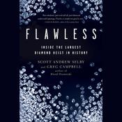 Flawless: Inside the Largest Diamond Heist in History (Unabridged) audiobook download