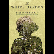 The White Garden (Unabridged) audiobook download