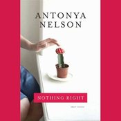Nothing Right: Short Stories (Unabridged) audiobook download