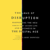 The Laws of Disruption: Harnessing the New Forces that Govern Life and Business (Unabridged) audiobook download