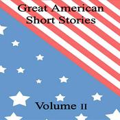 Great American Short Stories: Volume 2 (Unabridged) audiobook download