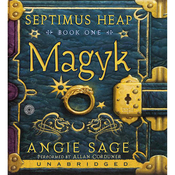 Magyk: Septimus Heap, Book One (Unabridged) audiobook download