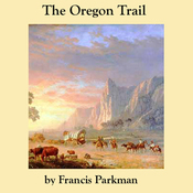 The Oregon Trail (Unabridged) audiobook download