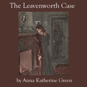 The Leavenworth Case (Unabridged) audiobook download