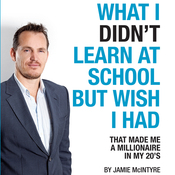 What I Didn't Learn In School But Wish I Had (Unabridged) audiobook download