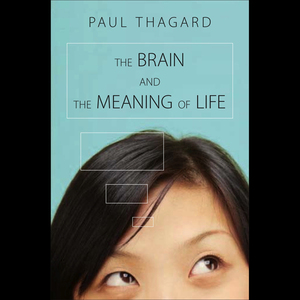 The-brain-and-the-meaning-of-life-unabridged-audiobook