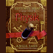 Physik: Septimus Heap, Book Three (Unabridged) audiobook download