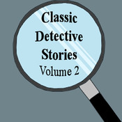 Classic Detective Stories, Volume 2 (Unabridged) audiobook download