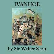 Ivanhoe (Unabridged) audiobook download