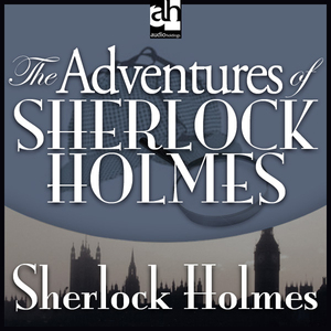 The-adventures-of-sherlock-holmes-unabridged-audiobook-4