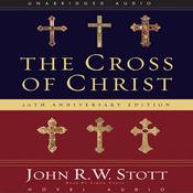 The Cross of Christ (Unabridged) audiobook download