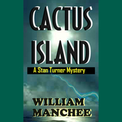 Cactus Island: A Stan Turner Mystery (Unabridged) audiobook download
