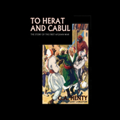 To Herat and Cabul (Unabridged) audiobook download