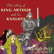 The Story of King Arthur and His Knights (Unabridged) audiobook download