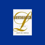 Libertarianism: A Primer (Unabridged) audiobook download