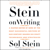 Stein on Writing: A Master Editor Shares His Craft, Techniques, and Strategies (Unabridged) audiobook download