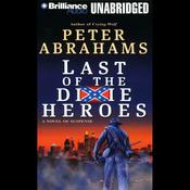 Last of the Dixie Heroes (Unabridged) audiobook download