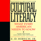 Cultural Literacy: What Every American Needs to Know (Unabridged) audiobook download