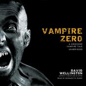 Vampire Zero: A Gruesome Vampire Tale (Unabridged) audiobook download