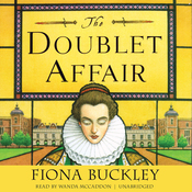 The Doublet Affair: An Ursula Blanchard Mystery at Queen Elizabeth I's Court (Unabridged) audiobook download