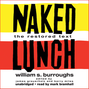 Naked Lunch: The Restored Text (Unabridged) audiobook download