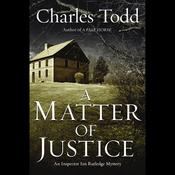 A Matter of Justice: Inspector Ian Rutledge Mysteries (Unabridged) audiobook download