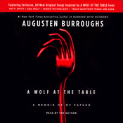 A Wolf at the Table: A Memoir of My Father (Unabridged) audiobook download