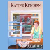 Katie's Kitchen (Unabridged) audiobook download
