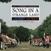 Song in a Strange Land: Liberty Bell Series, Book 2 (Unabridged) audiobook download