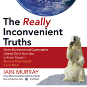 The Really Inconvenient Truths (Unabridged) audiobook download