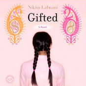 Gifted: A Novel (Unabridged) audiobook download
