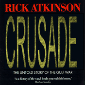 Crusade: The Untold Story of the Gulf War, Volume 2 (Unabridged) audiobook download