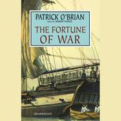 The Fortune of War: Aubrey/Maturin Series, Book 6 (Unabridged) audiobook download