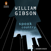 Spook Country (Unabridged) audiobook download