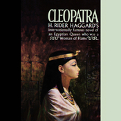 Cleopatra: An Account of the Fall and Vengeance of Harmachis, the Royal Egyptian (Unabridged) audiobook download