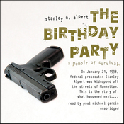 The Birthday Party: A Memoir of Survival (Unabridged) audiobook download