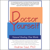 Doctor Yourself: Natural Healing That Works (Unabridged) audiobook download