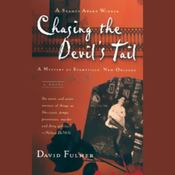Chasing the Devil's Tail: A Mystery of Storyville, New Orleans (Unabridged) audiobook download