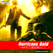Hurricane Gold: Young Bond, Book 4 (Unabridged) audiobook download