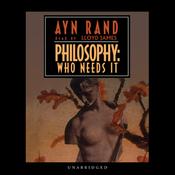 Philosophy: Who Needs It (Unabridged) audiobook download