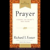 Prayer: Finding the Heart's True Home (Unabridged) audiobook download