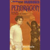 The Rivers of Zadaa: Pendragon, Book 6 (Unabridged) audiobook download
