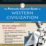 The Politically Incorrect Guide to Western Civilization (Unabridged) audiobook download