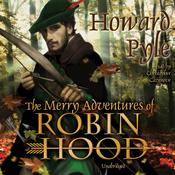 The Merry Adventures of Robin Hood (Unabridged) audiobook download
